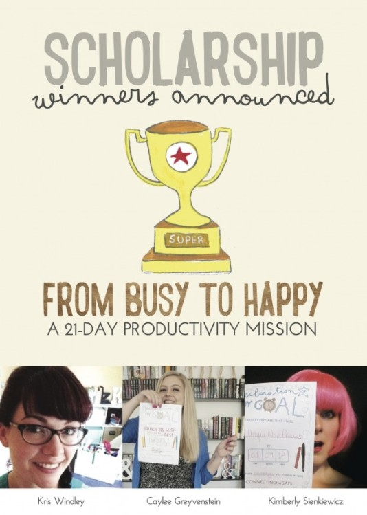 from busy to happy 21 day productivity workshop winners